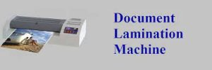 Document Lamination Machine In Chennai
