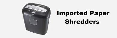 Imported Paper Shredders In India
